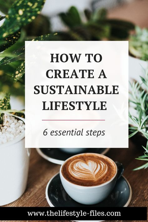 Live more sustainably – My personal action plan for 2019