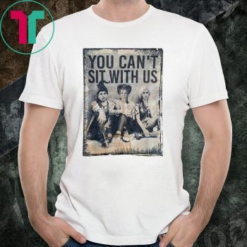 Halloween You Can T Sit With Us Witches Shirt Reviewshirt Office