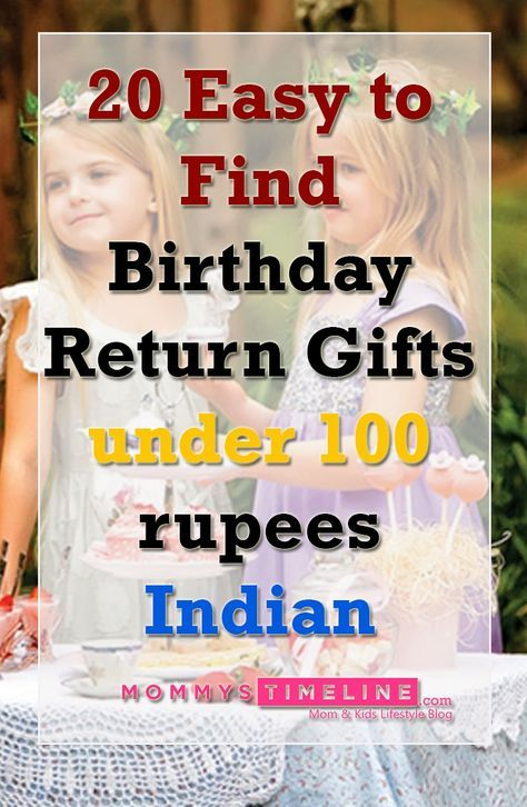 Birthday Return Gifts Under 100 Rupees Indian Birthday Return Gifts Birthday Party Return Gifts Return Gifts For Kids