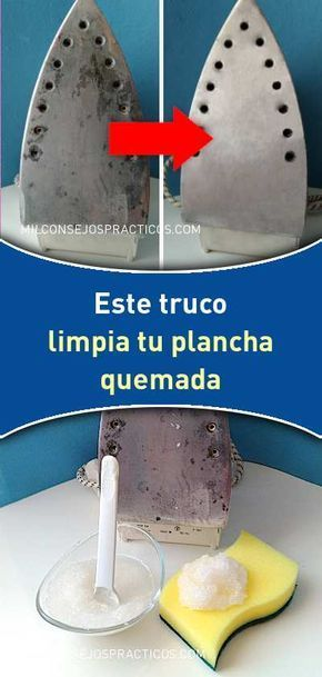 Este Truco Limpia Tu Plancha Quemada Y La Deja Como Salida De Fábrica No Mancha La Ropa Plan Homemade Cleaners Recipes Homemade Glass Cleaner Cleaner Recipes