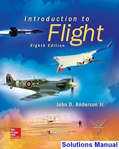Introduction To Flight 8th Edition Anderson Solutions Manual With