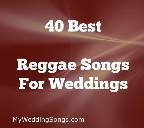 The 88 Best Reggae Songs for Weddings, 2019 | Wedding Music