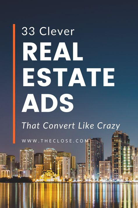 33 Clever Real Estate Ads That Convert Like Crazy