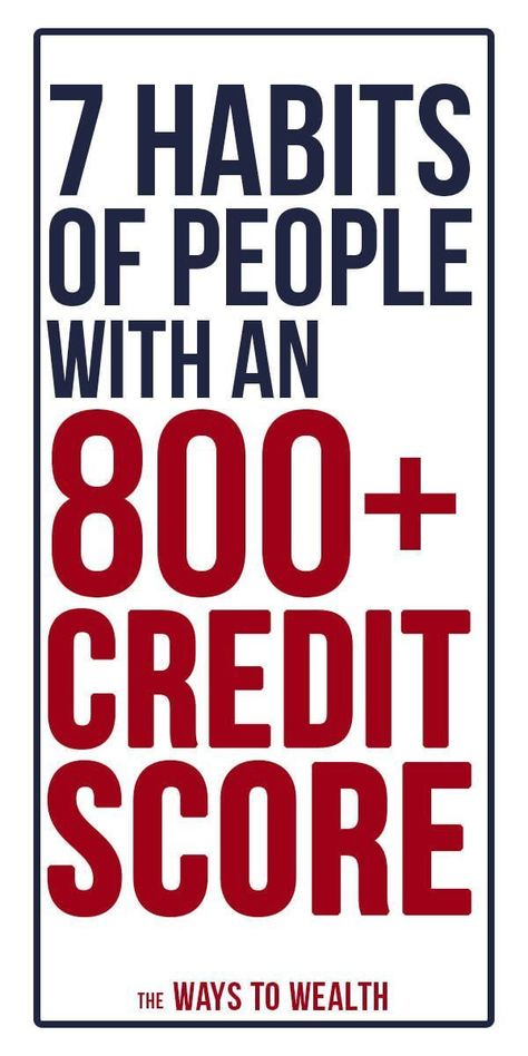 7 Habits of People With a 800+ Credit Score