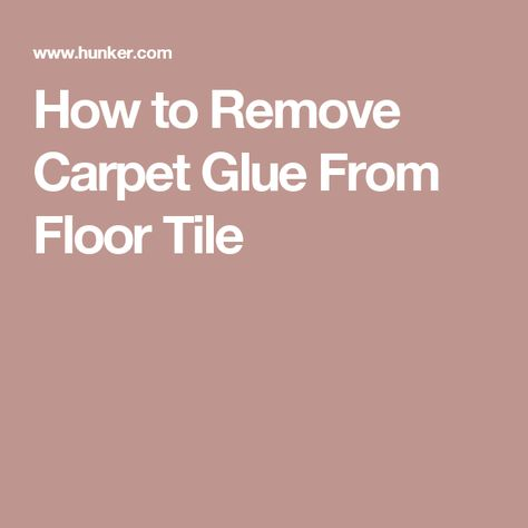 How To Remove Carpet Glue From Floor Tile Carpet Glue Removing