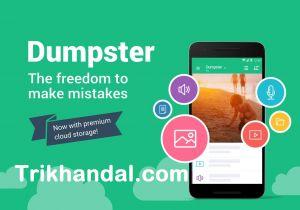 Dumpster Aplikasi Untuk Mengembalikan Semua File Yang Terhapus Di Android