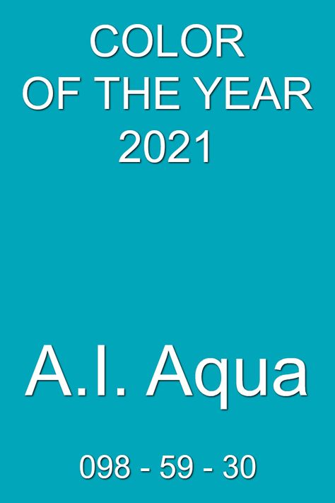 a i aqua artificial intelligence color of the year 2021 ss2021 trendcolor trends fashion summer pms 230 pantone shade card