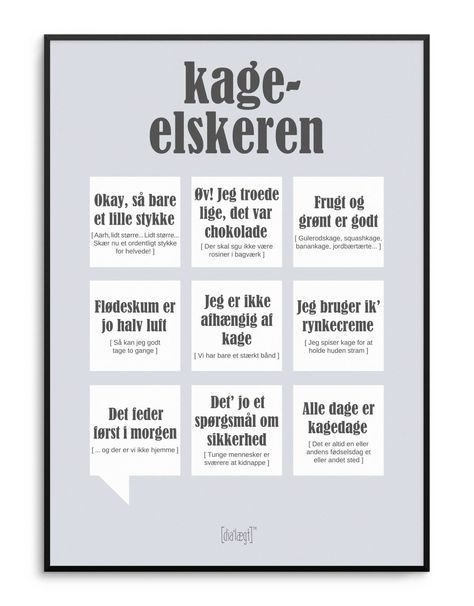 Dialaegt Kageelskeren Plakat Dialaegt Citat Sjove Citater Livets Sandheder
