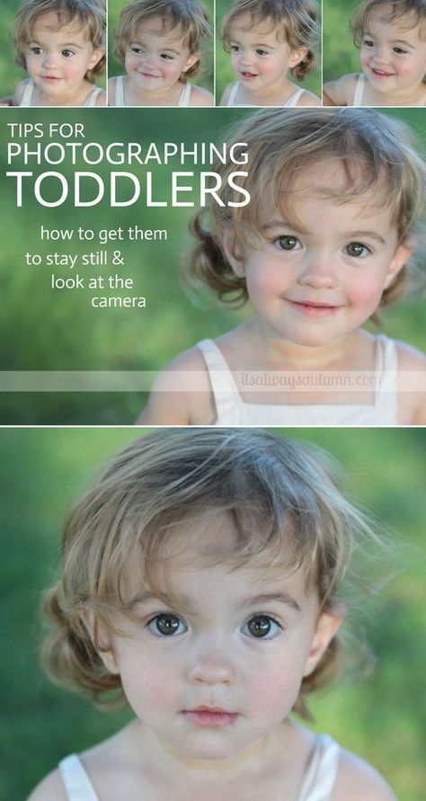 tired of your toddler running away every time you try to take her photo? use these great photography tips for getting toddlers to sit still and look at the camera!