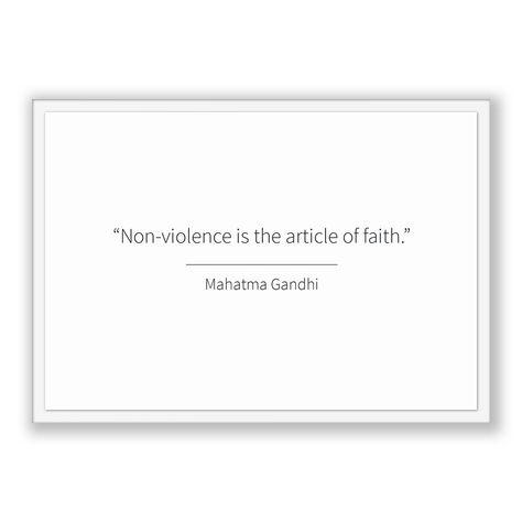 Mahatma Gandhi Quote, Mahatma Gandhi Poster, Mahatma Gandhi Print, Printable Poster, Non-violence is the article of faith.