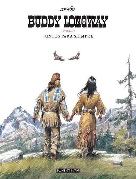 Buddy Longway 5 Derib Com Eur Der Bud 5 Novelas Graficas Libros Novelas