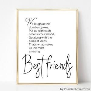 Best Friend Printable Gift Quote Wall Art Friendship Quote Poster Friend Inspirational Wall Art Christmas Gift Digital Download In 2020 Friends Quotes Funny Friends Quotes Best Friend Quotes