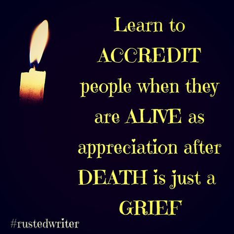 Never stop appreciating them..🙏♥️  #fridaythoughts #value #loveeveryone #appreciation #appreciatethelittlethings #appreciate #spreadpositivity #spreadlove #accreditation #feelgood #sharelove #sharethelove #weekendvibes #death #lifeistooshort #embracethejourney #rustedwriter #spreadhappiness #motivationalquotes #fridayvibes