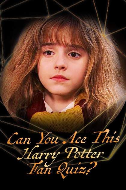 Hogwarts Quiz Can You Ace This Harry Potter Fan Quiz Hogwarts Quiz Harry Potter Quizzes Harry Potter Questions