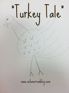 so tomorrow: Turkey Tale: A Thanksgiving Draw and Tell