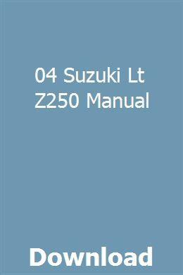 04 Suzuki Lt Z250 Manual Manual User Manual Owners Manuals