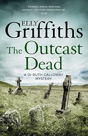 Kindle The Outcast Dead The Dr Ruth Galloway Mysteries 6 Author Elly Griffiths Bookphotography Freebooks Suspense Booka Got Books Outcast Books To Read