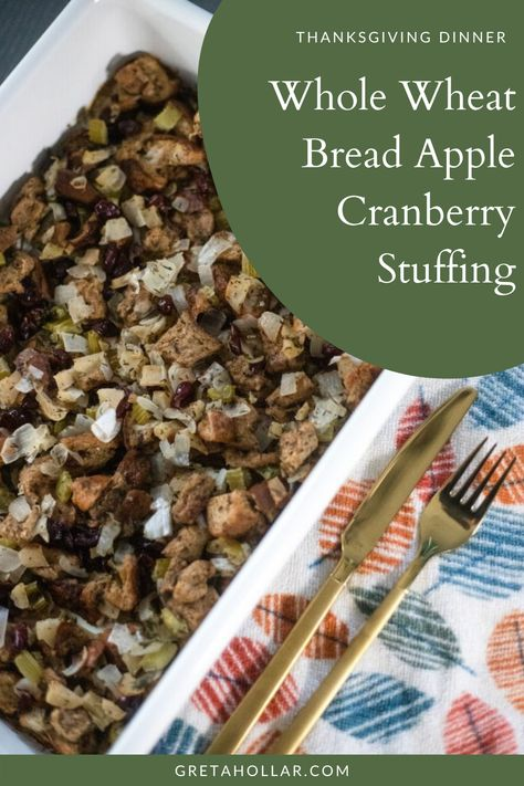 One of my favorite #ThanksgivingRecipes? Whole Wheat Bread Apple Cranberry Stuffing! I'm sharing the full recipe in today's post. It's so yummy and easy to make! #recipe #stuffing #holidaystuffing #holidayrecipe