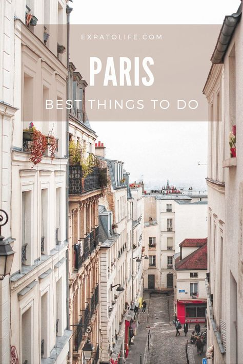 Amazing Things To Do In Paris, France