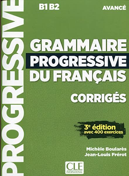 Amazon Fr Grammaire Progressive Du Francais Niveau Intermediaire Corriges 3eme Edition Gregoire Maia Livres Good Books Books Recorded Books