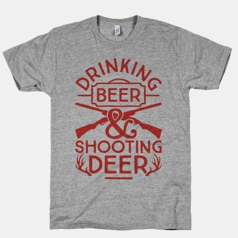 Drinking Beer and Shooting Deer #country #hunting #deerseason #countrygirl #drinking