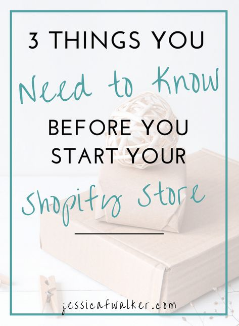 3 Things You Need to Know Before You Start a Shopify Store (+ Best Practices to Launch) | Jessica F. Walker | Quirks and Sass Home Decor