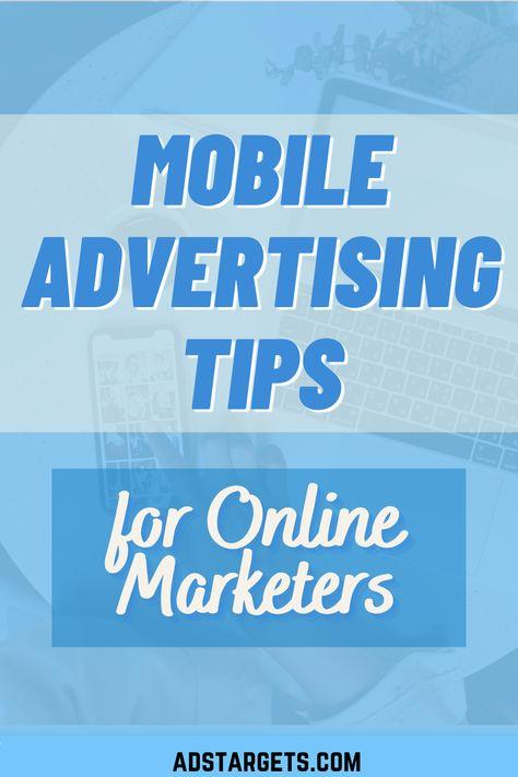 Best Mobile Advertising Tips