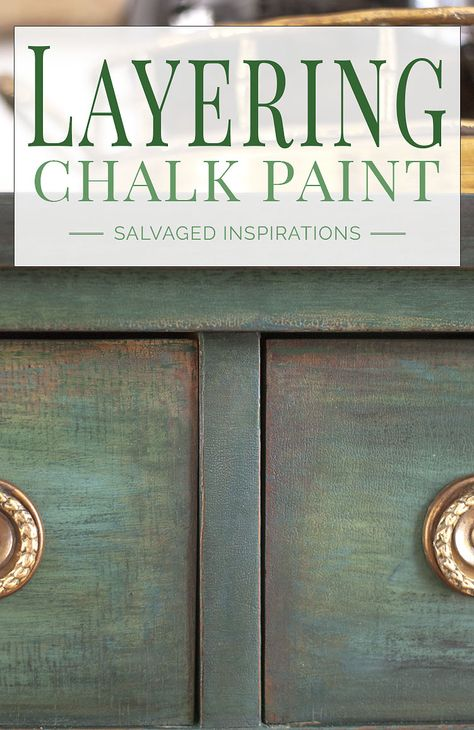 Layering Chalk Paint - Salvaged Inspirations Waxing Painted Furniture, Annie Sloan Chalk Paint Furniture, Chalk Paint Cabinets, Glazing Furniture, Painted Cupboards, Furniture Refinishing, Painting Furniture, Furniture Projects, Furniture Makeover