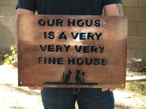 Our House Is A Very Very Very Fine House Custom Wall Sign 60 00