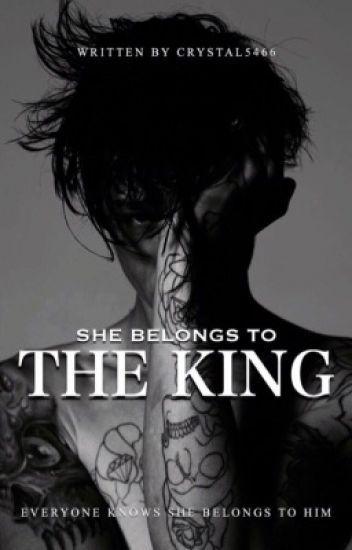 She Belongs To The King | WATTpad in 2019 | Reading stories
