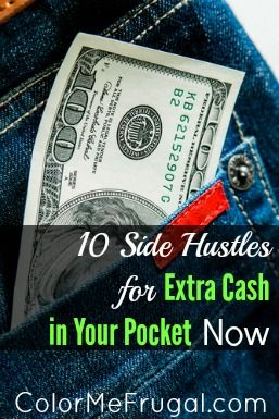 10 Side Hustles For Extra Cash in Your Pockets Now - Color Me Frugal