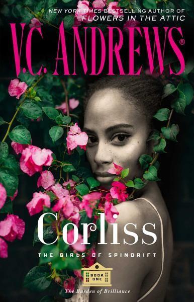 V C Andrews Corliss Ebook Download Ebook Pdf Download Epub Audiobook Title Corliss Author V C Andrews Language En Ca Spindrift Book 1 Got Books