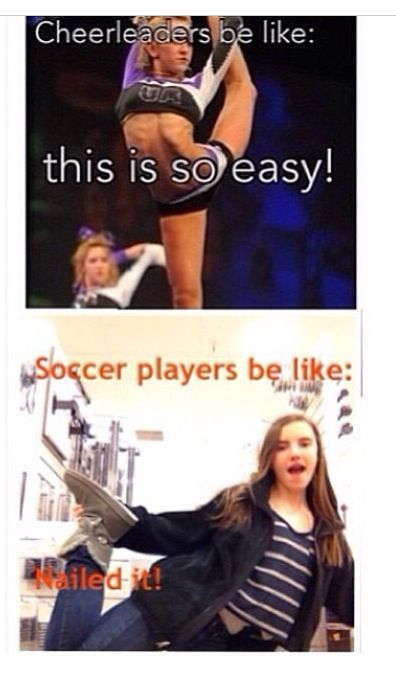 I cheer, dance, and play soccer
