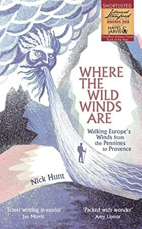 Download Where The Wild Winds Are Walking Europe S Winds From The Pennines To Provence Books To Read What To Read Travel Writing