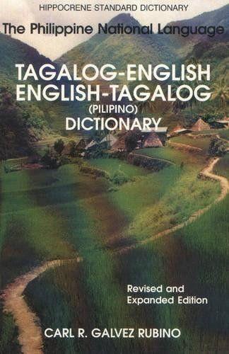 Download Pdf Tagalogenglishenglishtagalog Standard Dictionary Hippocrene Standard Dictionaries Free Epub Mobi Tagalog Idiomatic Expressions National Language