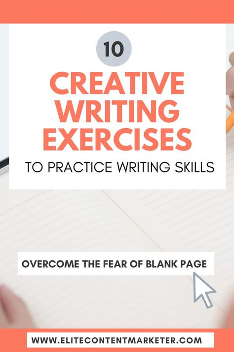 10 Writing Exercises for Beginners to practice their writing skills - Elite Content Marketer