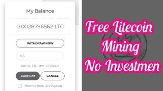 New Free Litecoin Cloud Mining Site | Earn Daily 0 03 LTC 2019 in