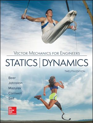 Solution Manual Download Only For Vector Mechanics For Engineers Statics And Dynamics 12th Edition By Beer Isbn10 125963809x Isbn13 9781259638091 Vector Mechanics Johnston Mechanic