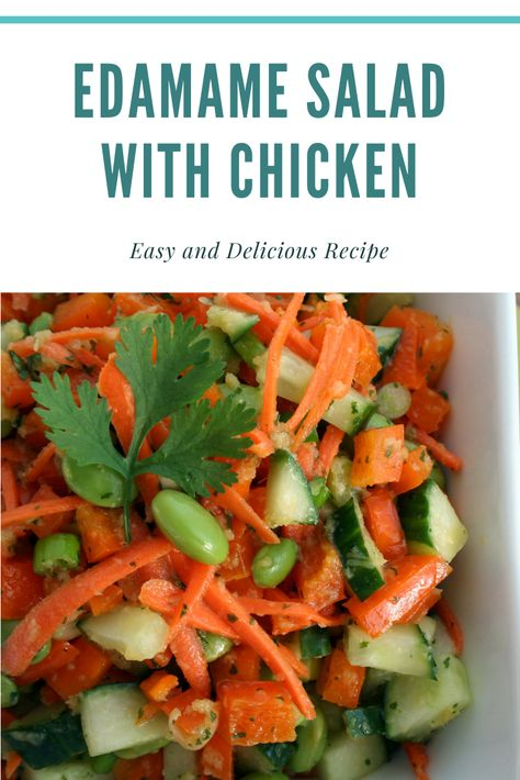 How to Make Edamame Salad with Chicken and Roasted Sesame Recipe  #edamame #edamamesalad #salad By: Dayna McIsaac