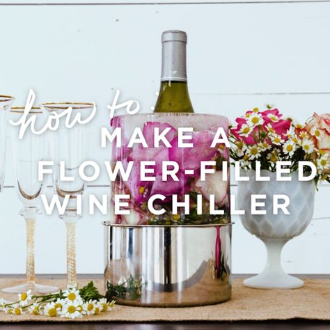 How to make a flower-filled wine chiller