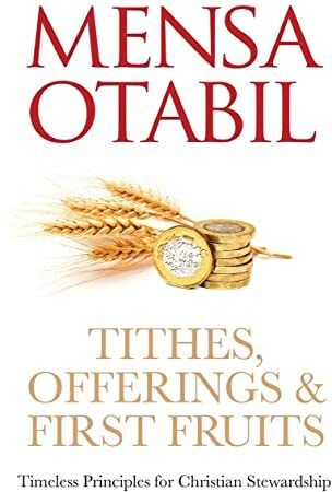 Free Read Tithes Offerings First Fruits Timeless Principles For Christian Stewardship This Or That Questions Tithing Free Reading
