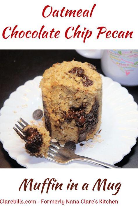 Muffin in a Mug - or Muggin is ready in a flash! #oatmeal #oatmealrecipeshealthy #chocolatechip #muffinrecipes #mugcake #clarebills.com