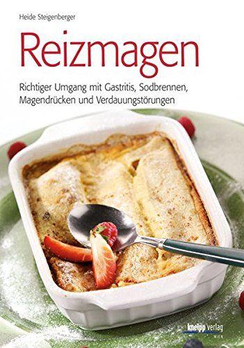 7 Tage Speiseplan Gegen Sodbrennen Magenfreundliches Essen Essen Bei Gastritis Magenschonende Kost