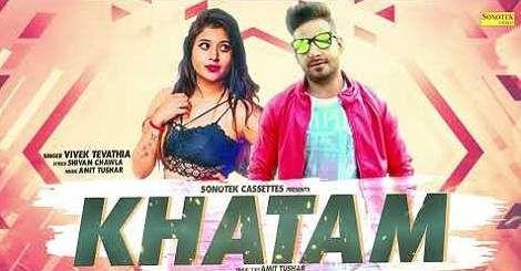 Khatam Mp3 Song Download By Vivek Tevathia Haryanavi 2019 New Mp3 Song