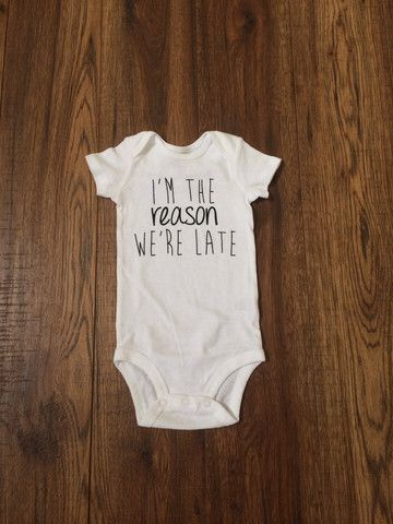 """""""I'm the Reason We're Late"""" Onesie – Forever Wild"""