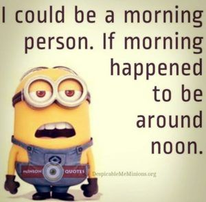 40 Funny Good Morning Quotes Morningquotes Funny Goodmorning Morning Quotes Funny Funny Good Morning Quotes Morning Quotes