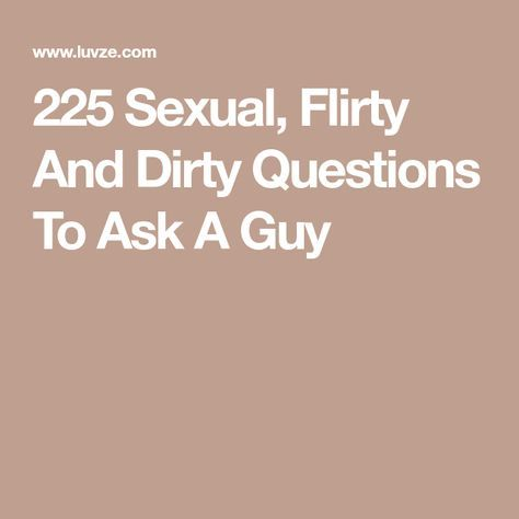 What are sexual questions to ask a guy
