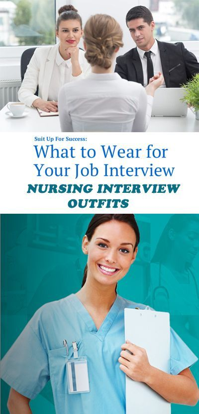 Nursing Interview Outfits What To Wear To A Nursing Job Interview Nursing Interview Nursing Interview Outfit Job Interview