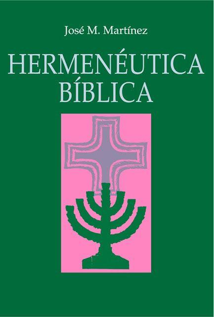 Hermeneutica Biblica Haga Click En El Libro Para Descargar