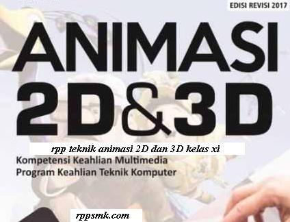Download Rpp Teknik Animasi 2d Dan 3d Smk Kelas Xi Kurikulum 2013 Revisi 2017 Teknik Teknik Komputer Kurikulum